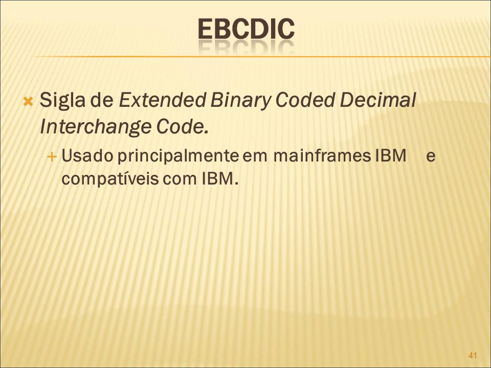 Sigla de Extended Binary Coded Decimal Interchange Code.