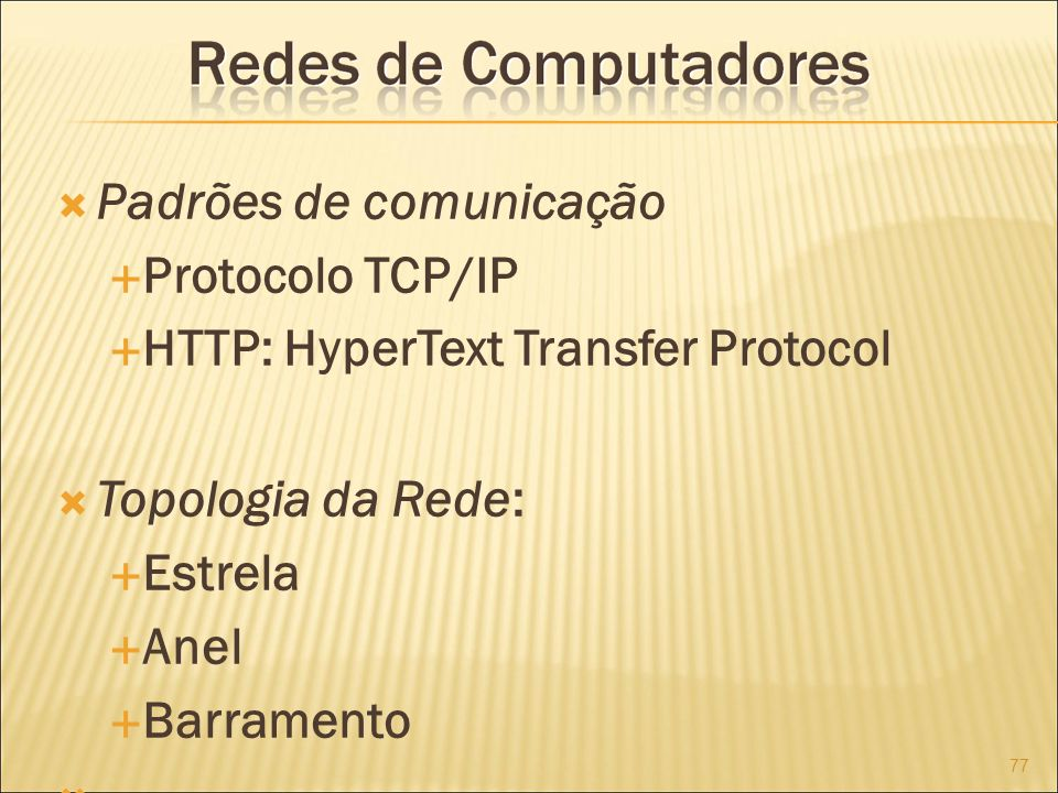 Padrões de comunicação Protocolo TCP/IP