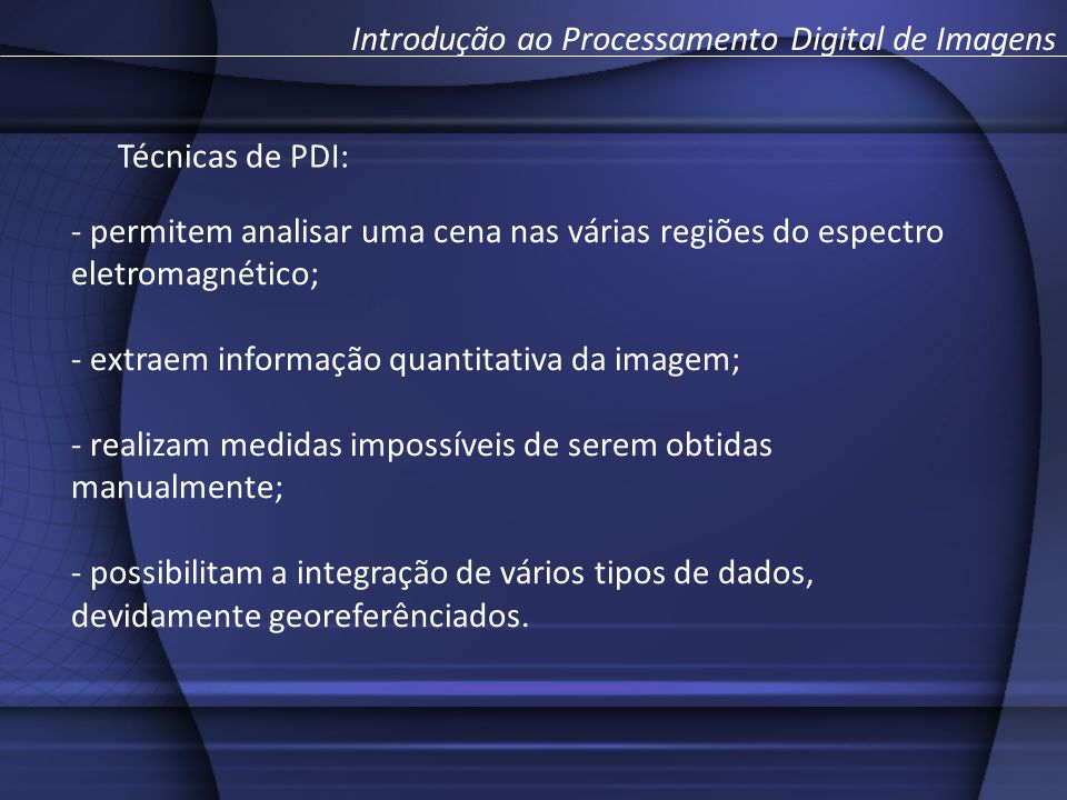 Introdução ao Processamento Digital de Imagens