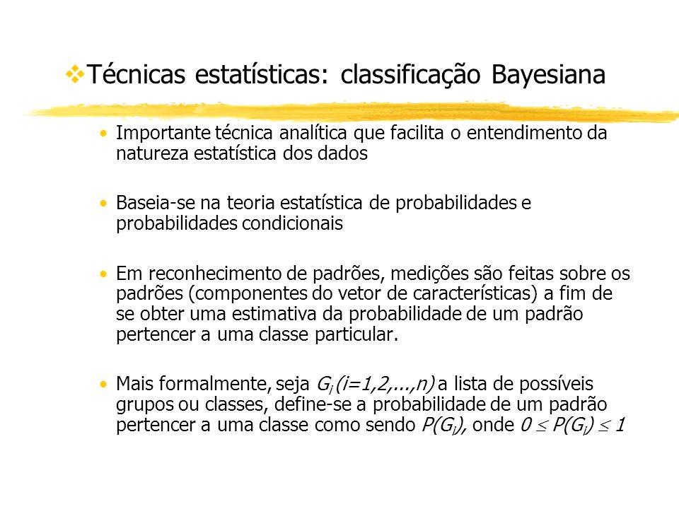Técnicas estatísticas: classificação Bayesiana