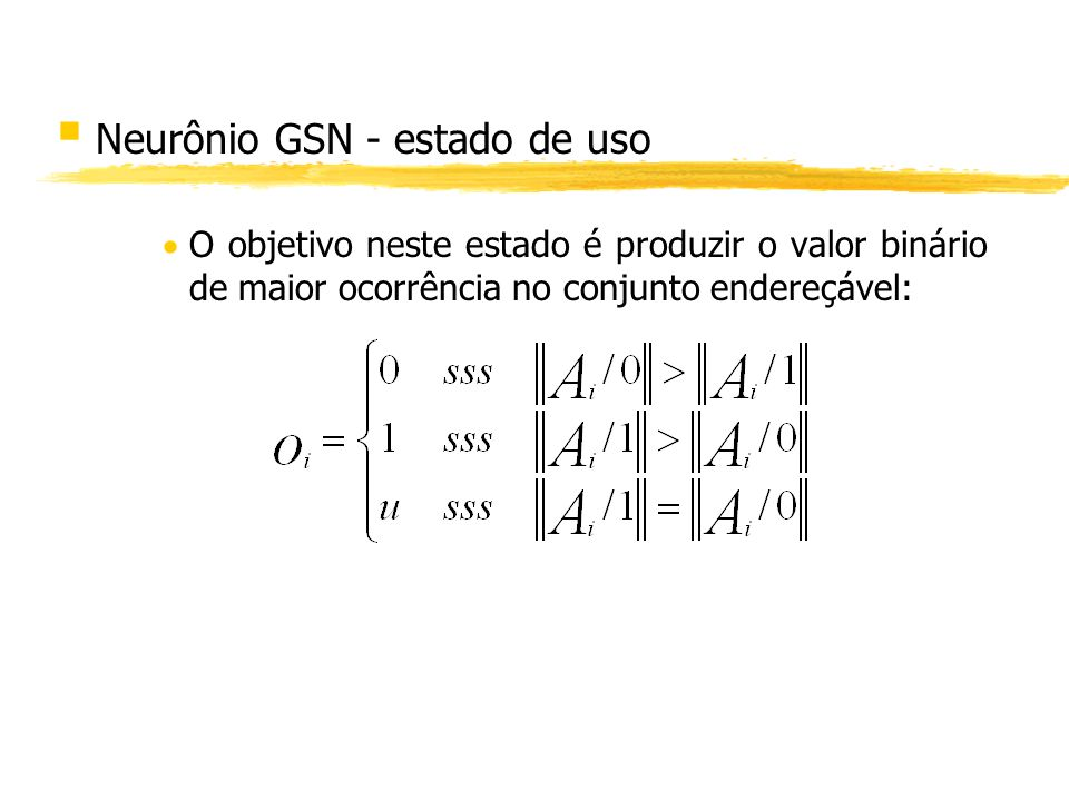 Neurônio GSN - estado de uso