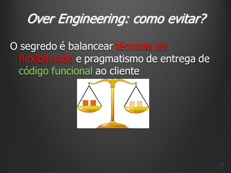 Over Engineering: como evitar