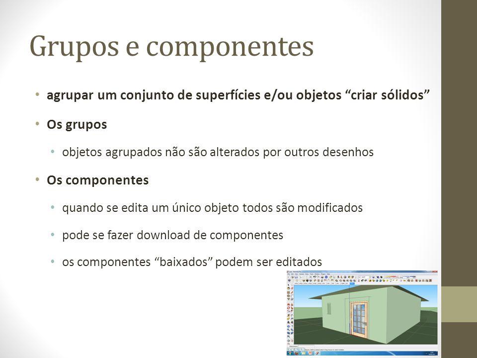 Grupos e componentes agrupar um conjunto de superfícies e/ou objetos criar sólidos Os grupos.