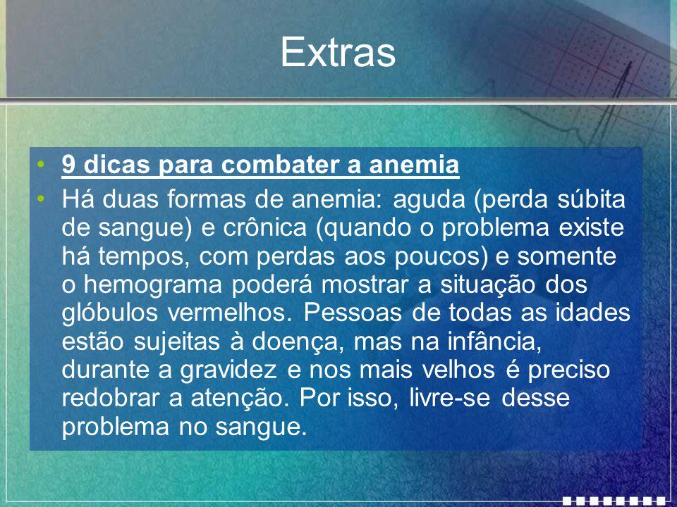 Extras 9 dicas para combater a anemia
