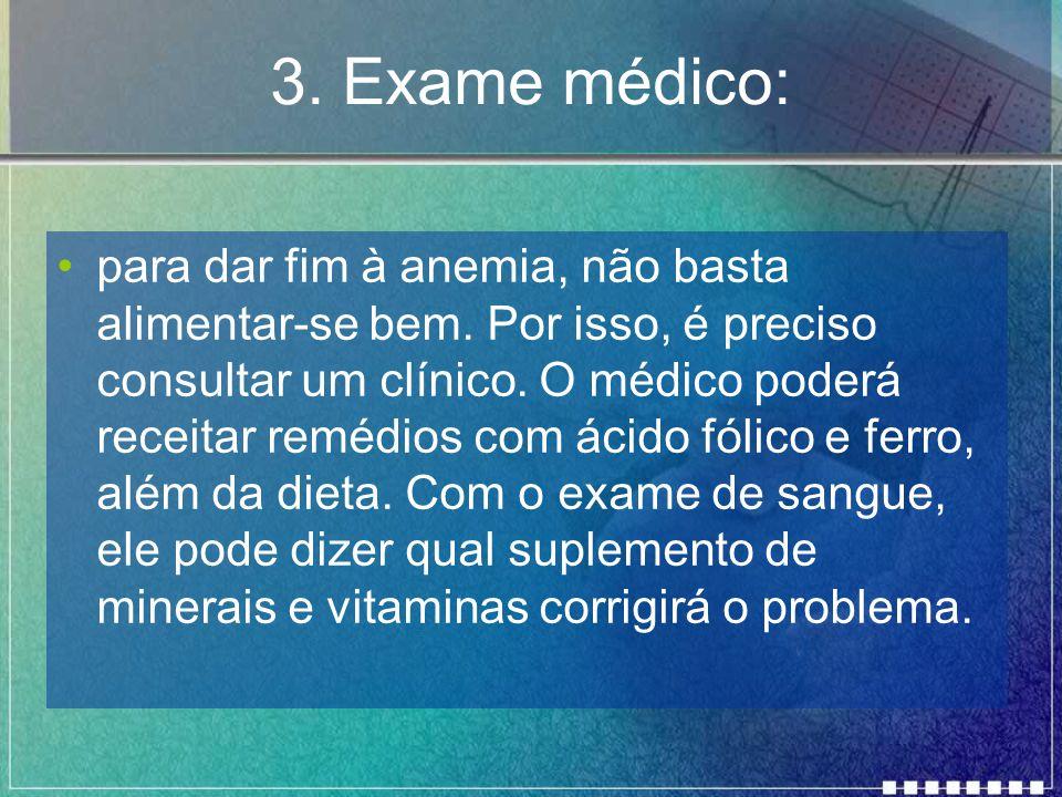 3. Exame médico: