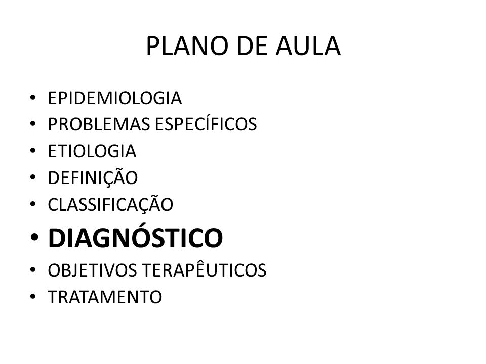 PLANO DE AULA DIAGNÓSTICO EPIDEMIOLOGIA PROBLEMAS ESPECÍFICOS