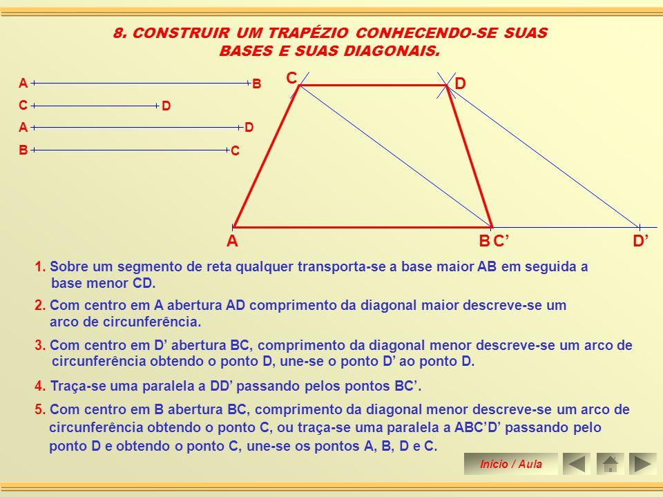 8. CONSTRUIR UM TRAPÉZIO CONHECENDO-SE SUAS