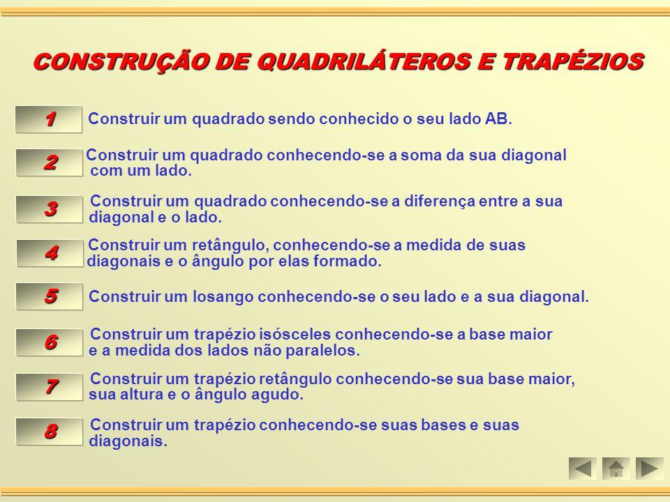 CONSTRUÇÃO DE QUADRILÁTEROS E TRAPÉZIOS