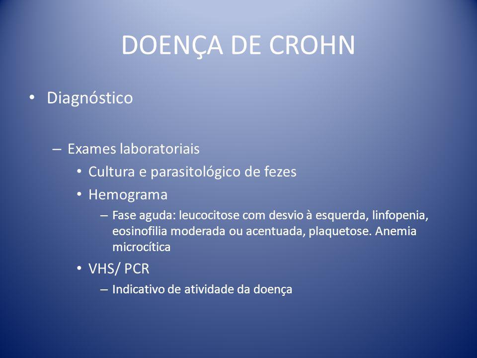 DOENÇA DE CROHN Diagnóstico Exames laboratoriais