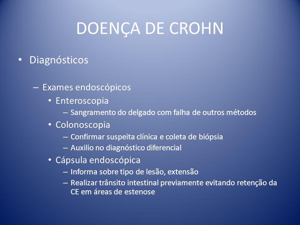 DOENÇA DE CROHN Diagnósticos Exames endoscópicos Enteroscopia