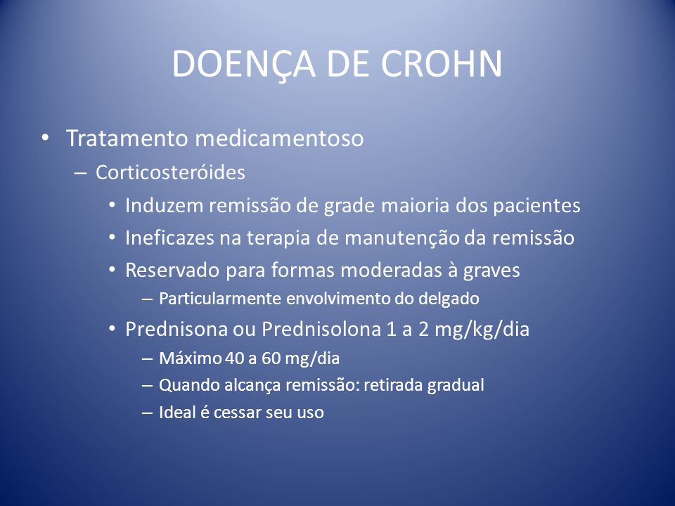DOENÇA DE CROHN Tratamento medicamentoso Corticosteróides