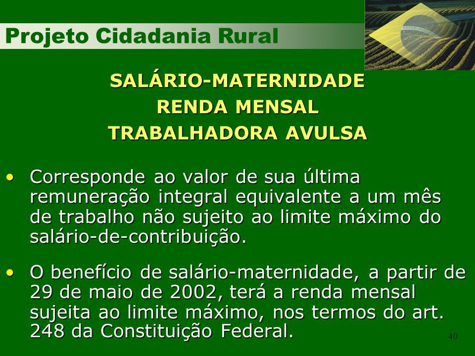 SALÁRIO-MATERNIDADE RENDA MENSAL TRABALHADORA AVULSA