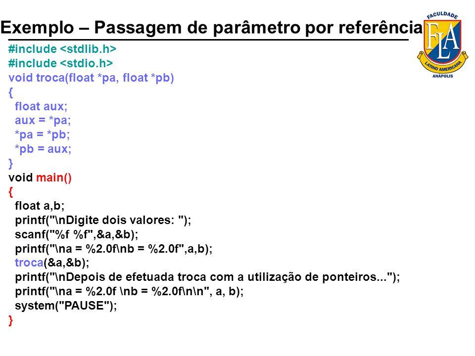 Exemplo – Passagem de parâmetro por referência