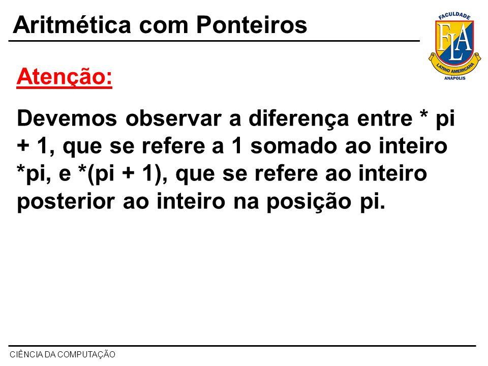 Aritmética com Ponteiros