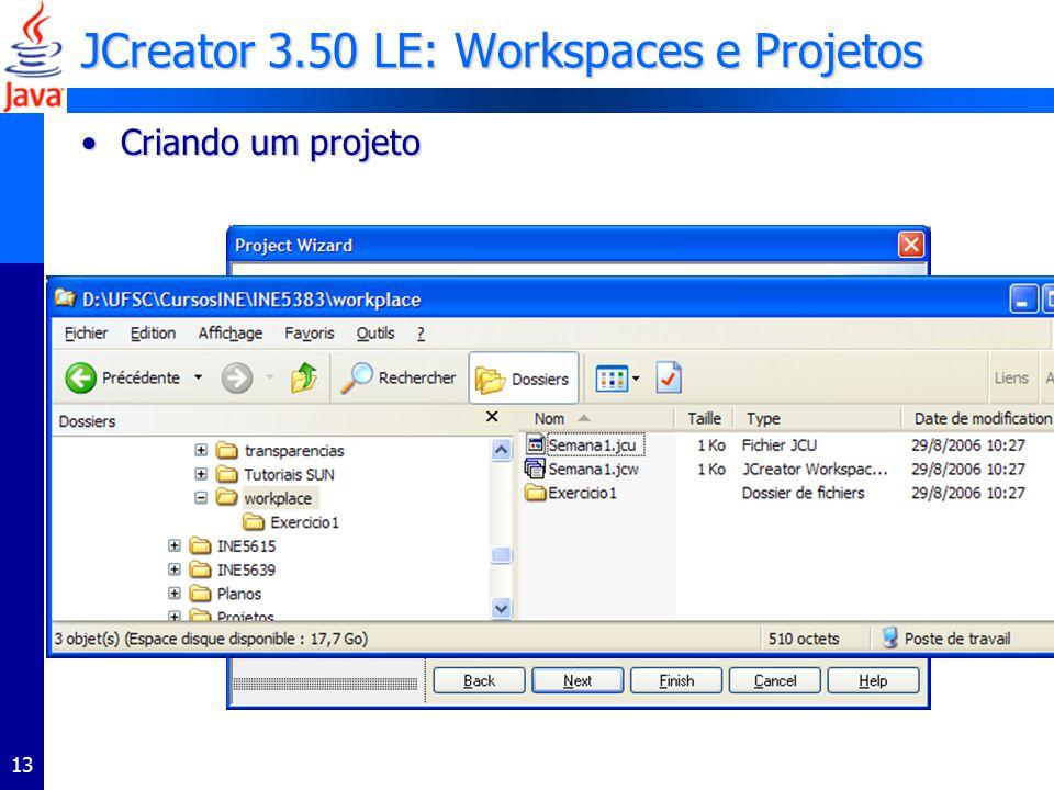 JCreator 3.50 LE: Workspaces e Projetos