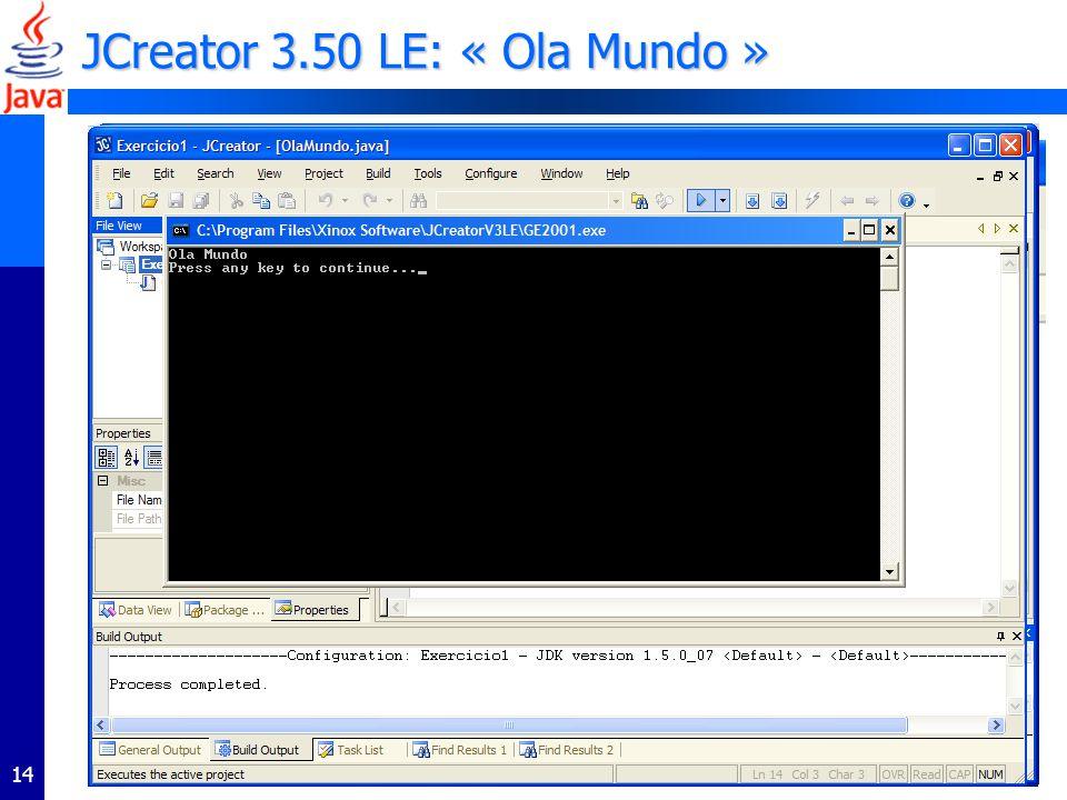JCreator 3.50 LE: « Ola Mundo »