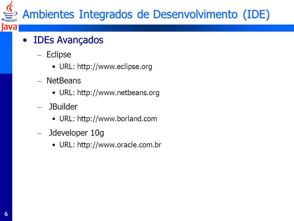 Ambientes Integrados de Desenvolvimento (IDE)