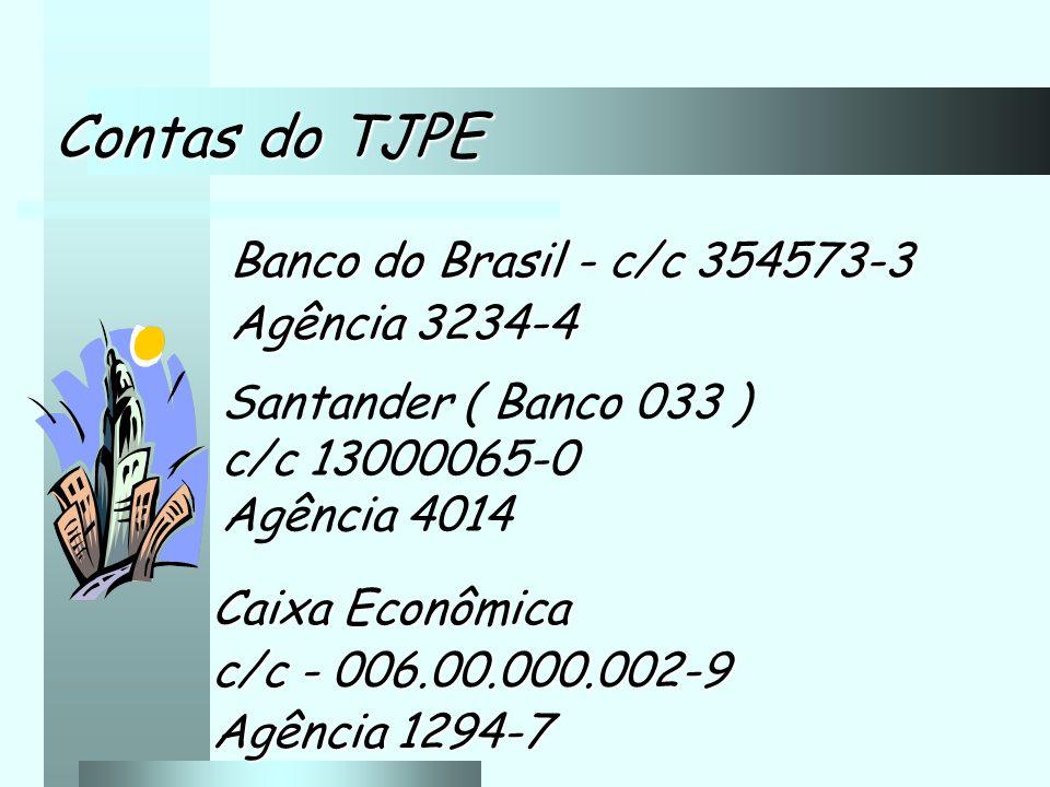 Contas do TJPE Banco do Brasil - c/c 354573-3 Agência 3234-4