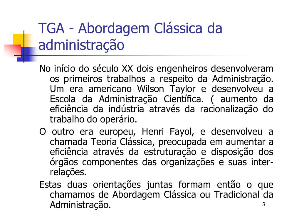 TGA - Abordagem Clássica da administração
