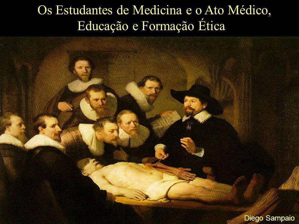 Os Estudantes de Medicina e o Ato Médico, Educação e Formação Ética
