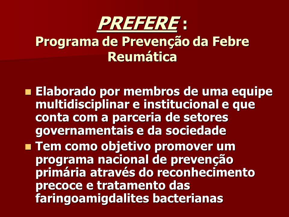 PREFERE : Programa de Prevenção da Febre Reumática