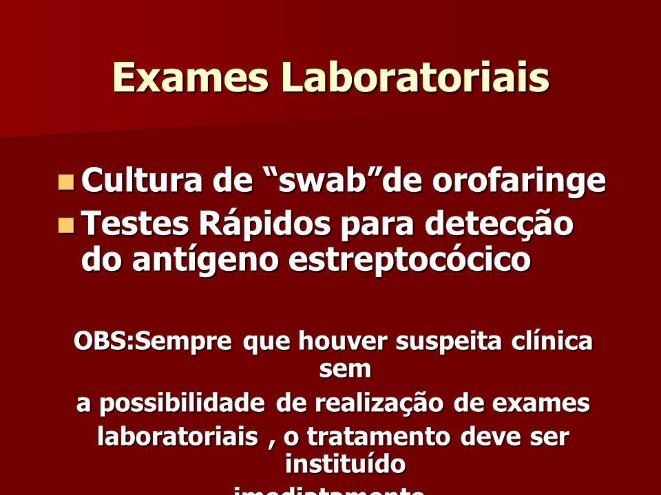 Exames Laboratoriais Cultura de swab de orofaringe