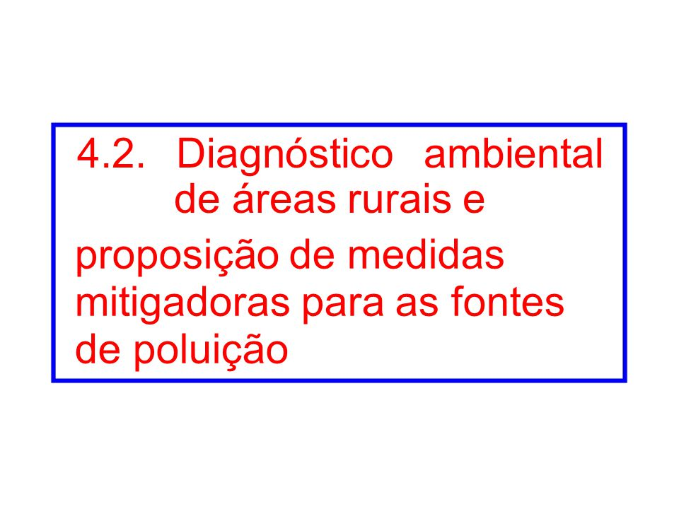 4.2. Diagnóstico ambiental de áreas rurais e