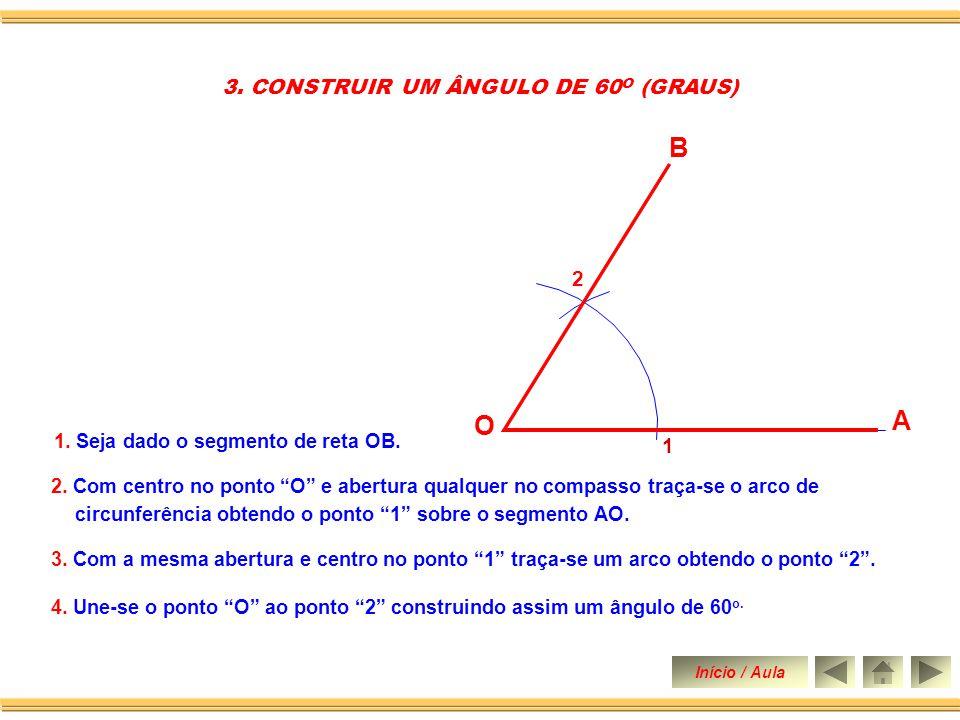 3. CONSTRUIR UM ÂNGULO DE 60O (GRAUS)