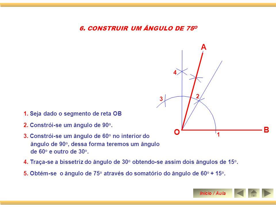 6. CONSTRUIR UM ÂNGULO DE 75O