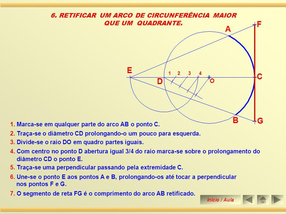 6. RETIFICAR UM ARCO DE CIRCUNFERÊNCIA MAIOR