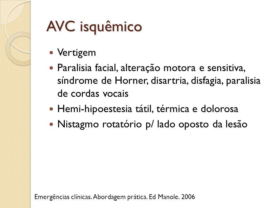 AVC isquêmico Vertigem