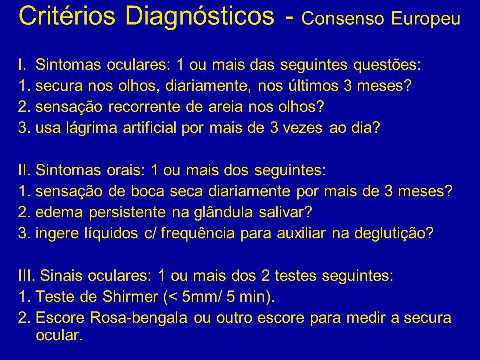 Critérios Diagnósticos - Consenso Europeu