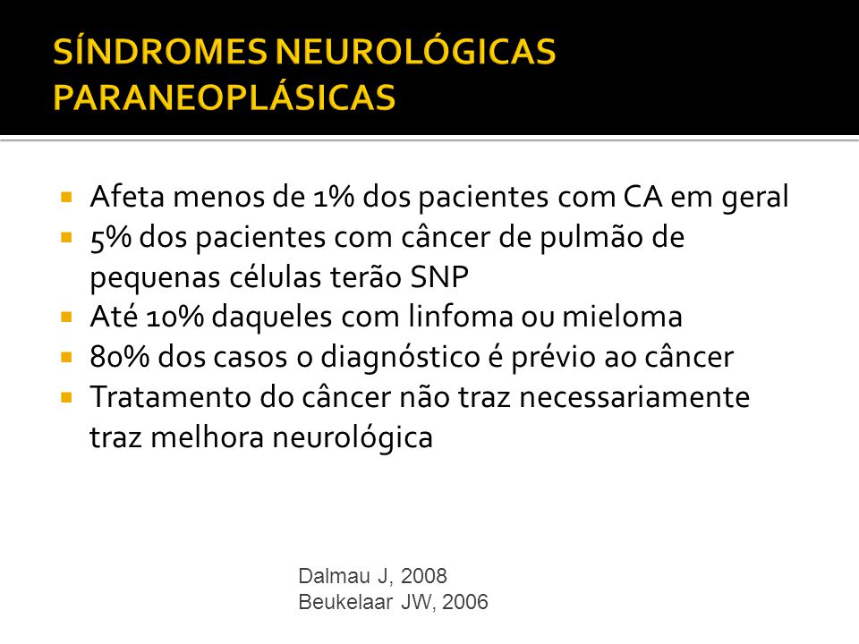 SÍNDROMES NEUROLÓGICAS PARANEOPLÁSICAS