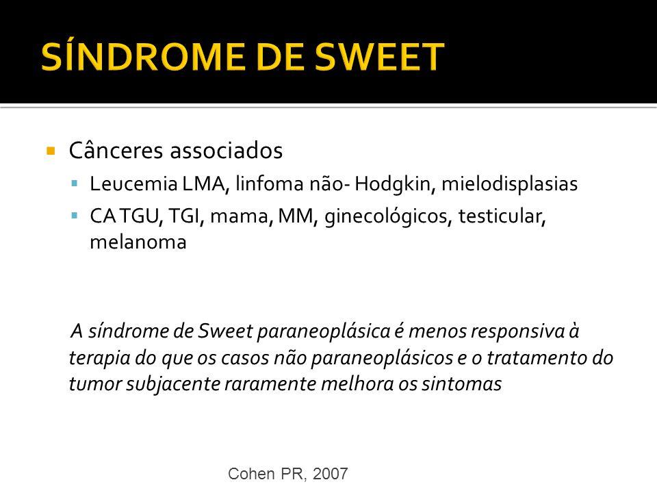 SÍNDROME DE SWEET Cânceres associados
