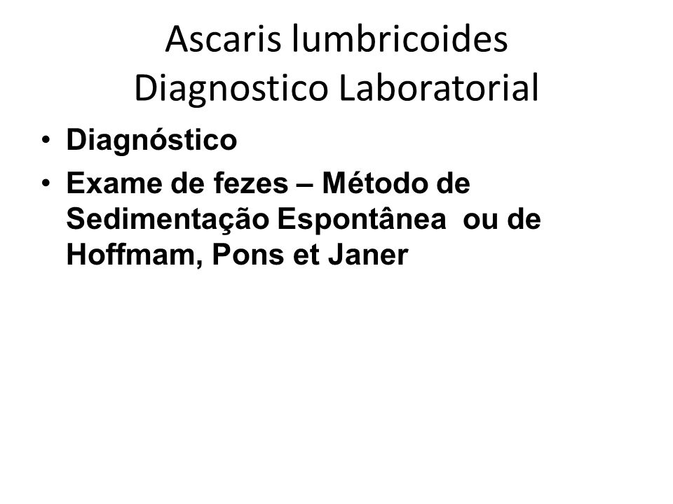 Ascaris lumbricoides Diagnostico Laboratorial
