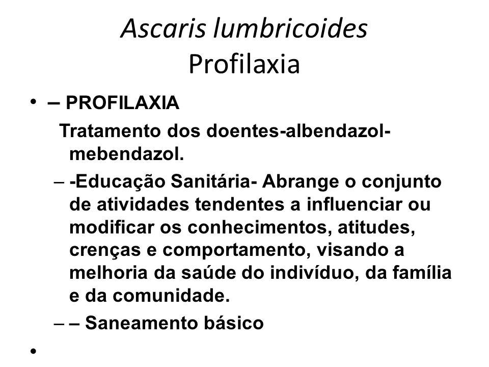 Ascaris lumbricoides Profilaxia