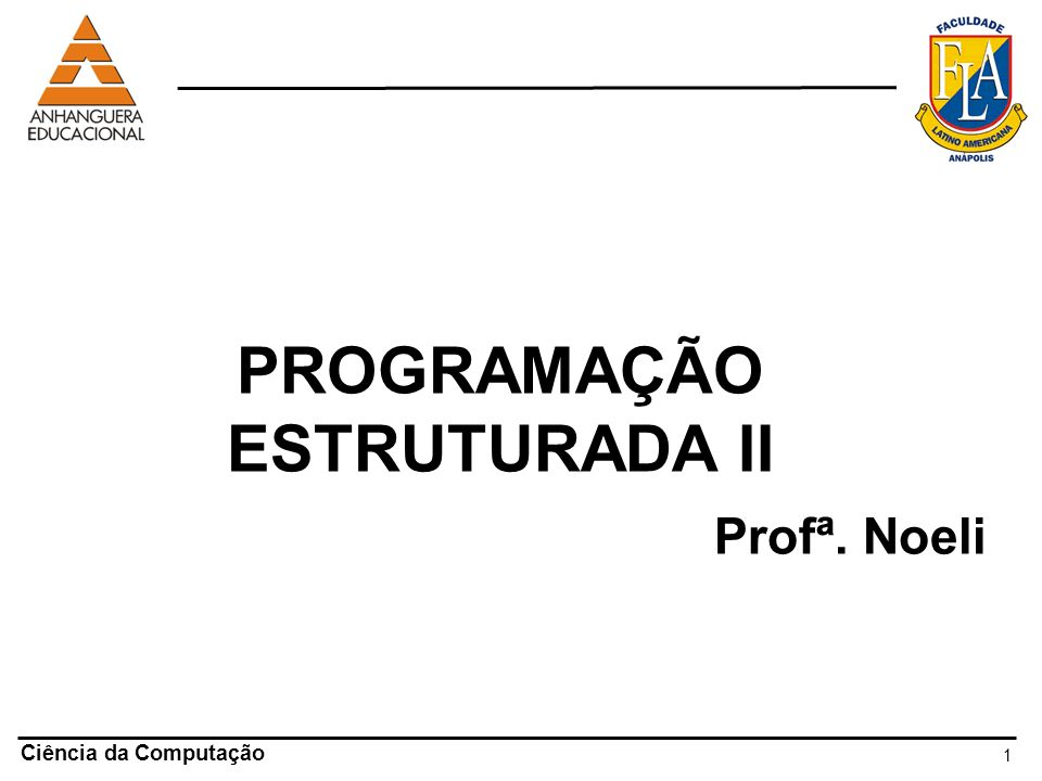 PROGRAMAÇÃO ESTRUTURADA II
