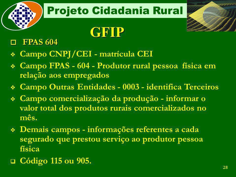 GFIP FPAS 604 Código 115 ou 905. Campo CNPJ/CEI - matrícula CEI