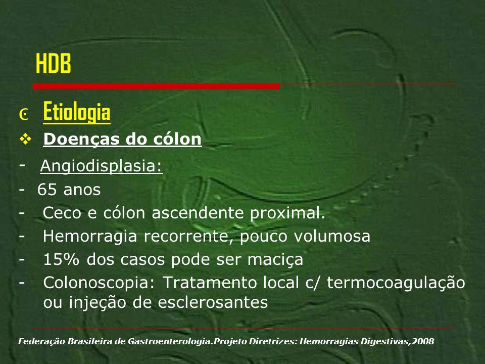 HDB Etiologia - Angiodisplasia: Doenças do cólon - 65 anos
