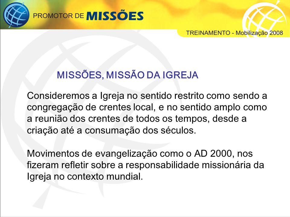 MISSÕES, MISSÃO DA IGREJA