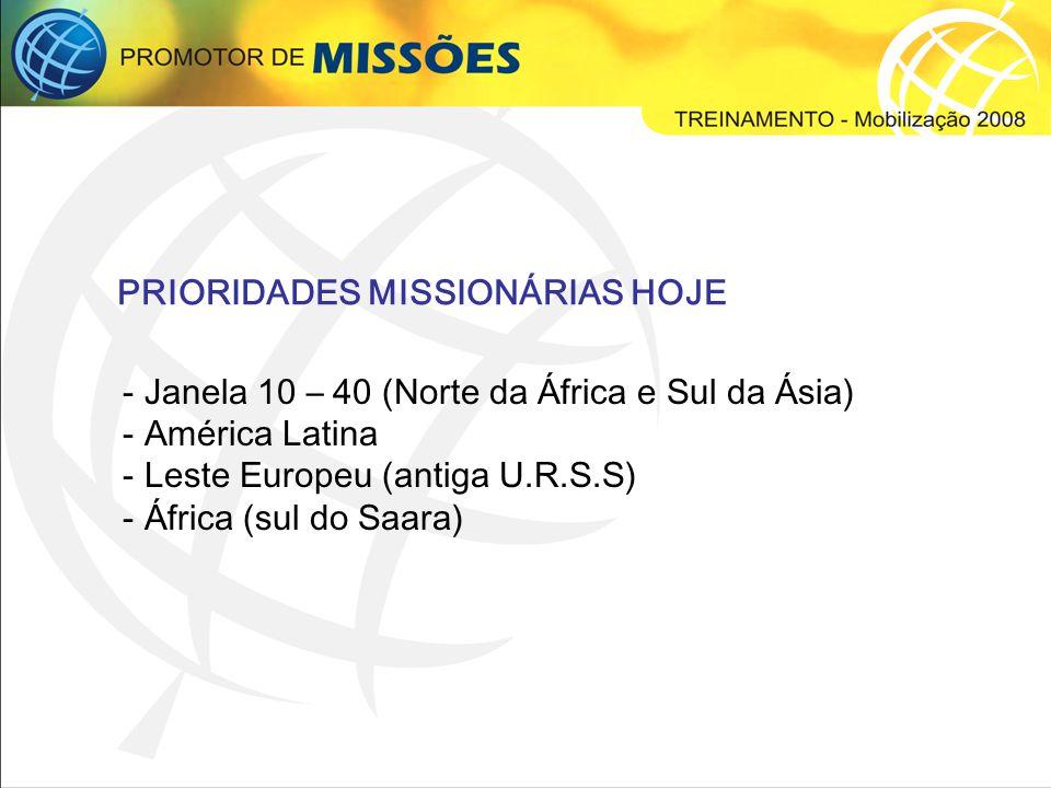 PRIORIDADES MISSIONÁRIAS HOJE