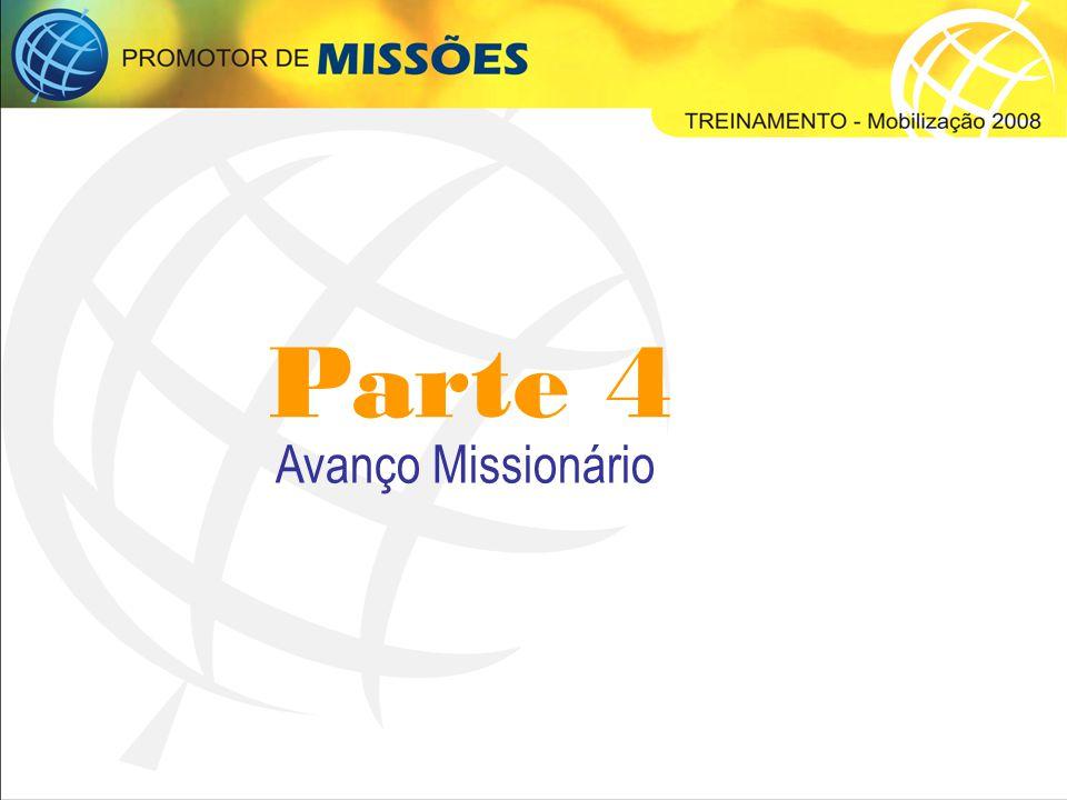 Parte 4 Avanço Missionário
