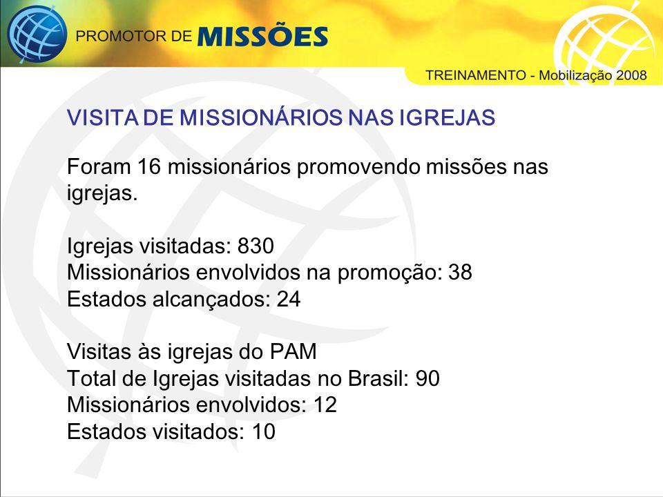 VISITA DE MISSIONÁRIOS NAS IGREJAS