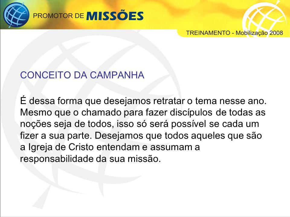 CONCEITO DA CAMPANHA