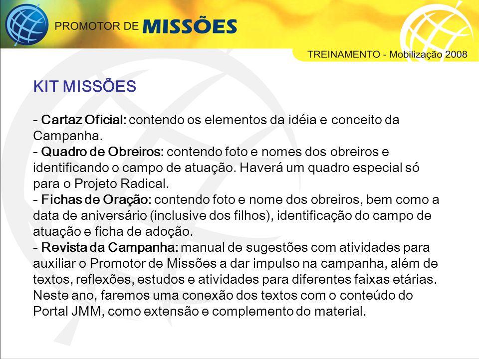 KIT MISSÕES - Cartaz Oficial: contendo os elementos da idéia e conceito da Campanha.