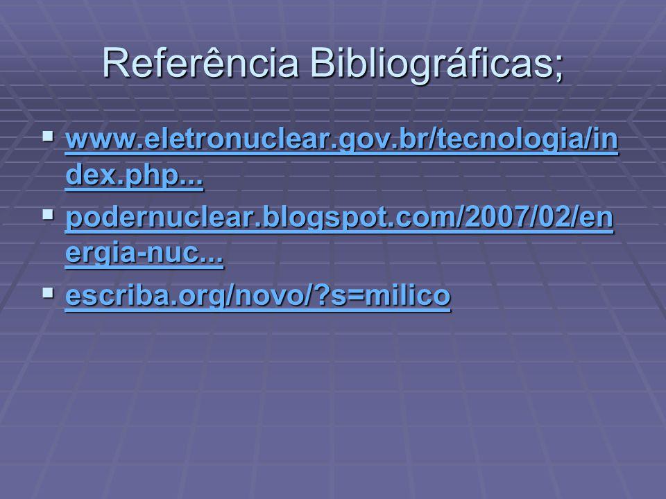 Referência Bibliográficas;