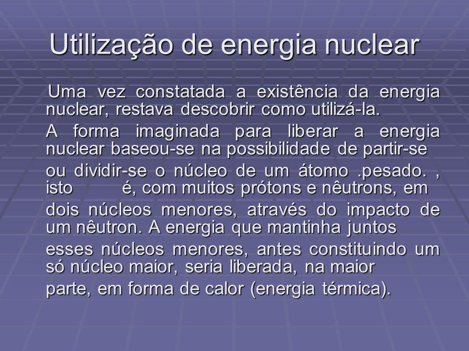 Utilização de energia nuclear