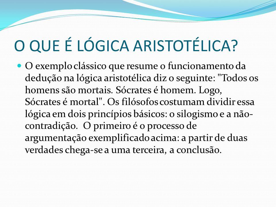 O QUE É LÓGICA ARISTOTÉLICA
