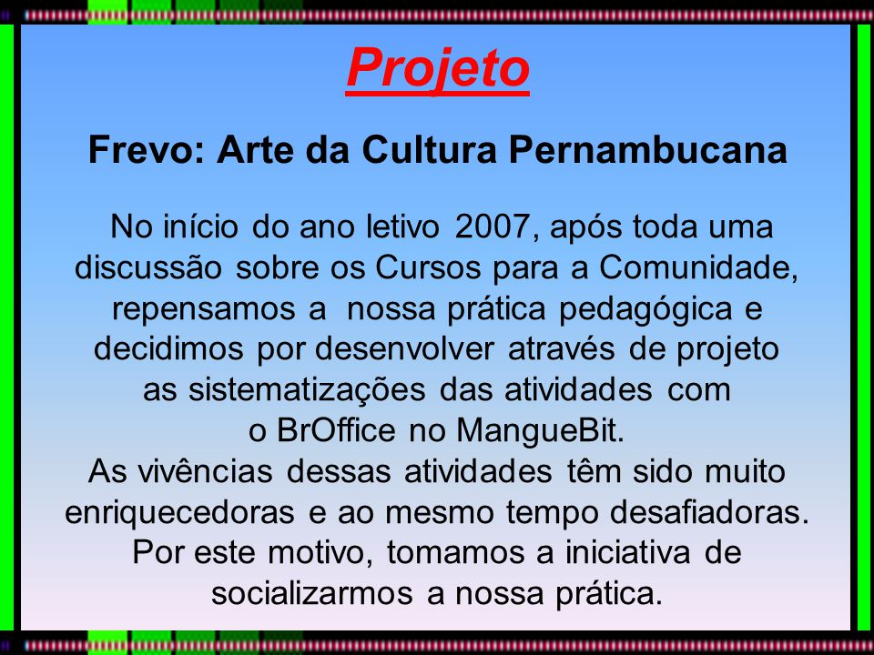 Frevo: Arte da Cultura Pernambucana