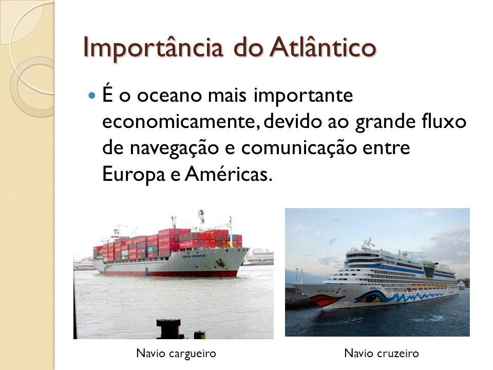 Importância do Atlântico